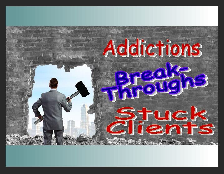 addictions breakthroughs - stuck clients
