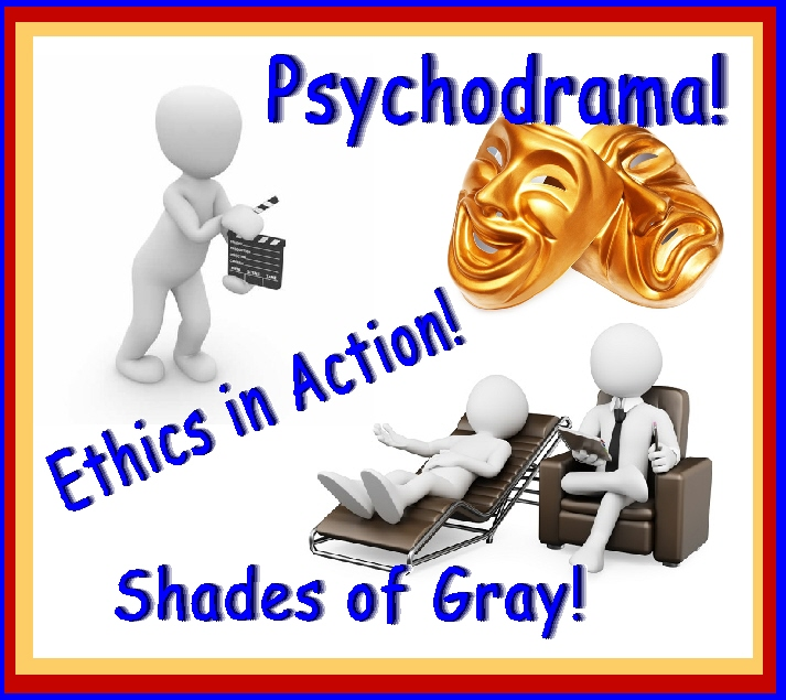psychodrama - ethics in action
