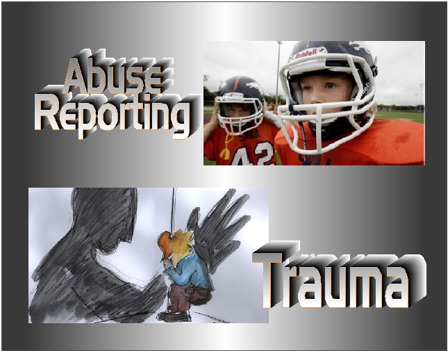 treating trauma - abuse reporting