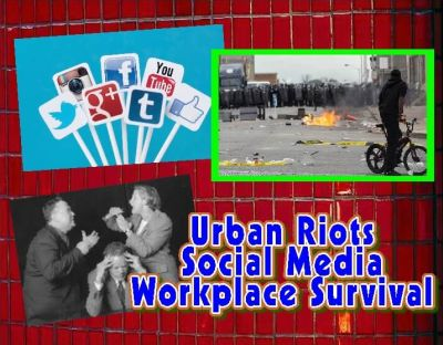 urban riots - social media - workplace survival - A with white box