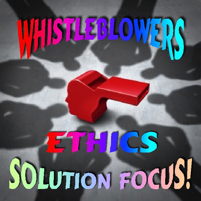 whistleblower ethics solution focus